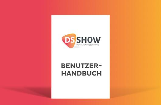 DSSHOW - Digital Signage Software - Benutzerhandbuch